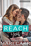 Reach You: A Friends to Lovers Romance (Second Chances Book 5)