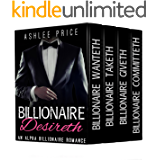 Billionaire Desireth - The Complete Series: Billionaire Romance Box Set (An Alpha Billionaire Romance)