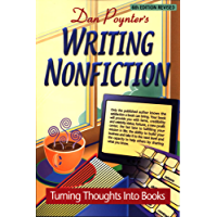 Writing Nonfiction: Turning Thoughts into Books, 6th Edition