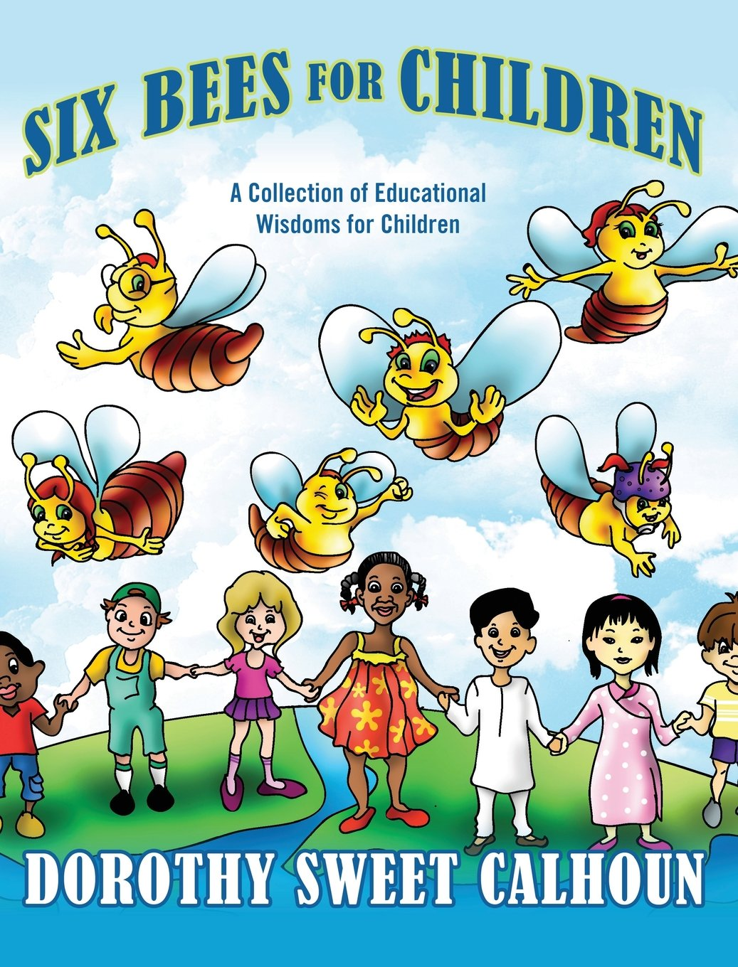 Download Six Bees for Children: A Collection of Educational Wisdoms for Children ebook