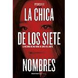 La chica de los siete nombres: La historia de una huida de Corea del Norte (HUELLAS) (Spanish Edition)