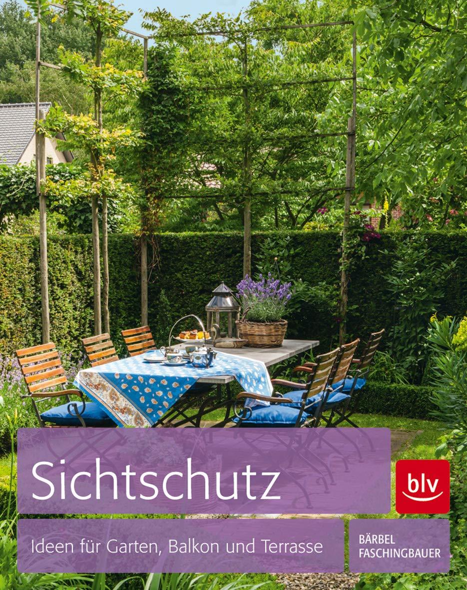 Sichtschutz Ideen Fur Garten Balkon Und Terrasse Faschingbauer