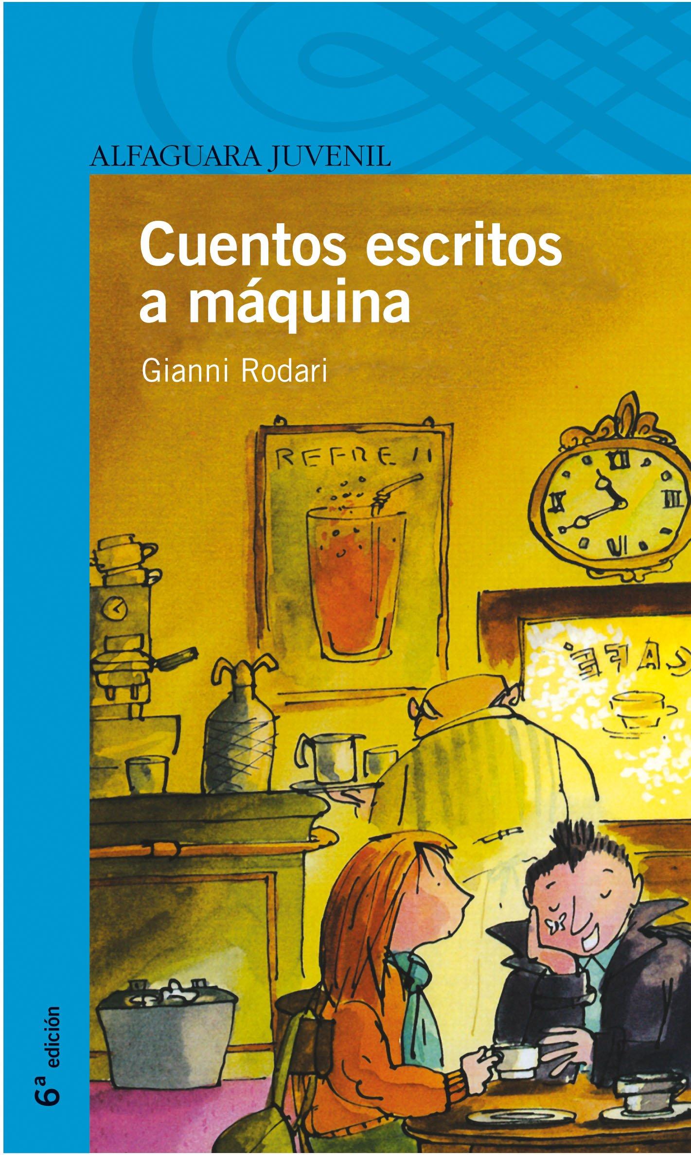 Cuentos escritos a máquina Serie Azul. A partir de 12 años: Amazon.es: Gianni Rodari, Esther Benítez: Libros