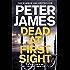 Dead at First Sight: A Roy Grace Novel 15