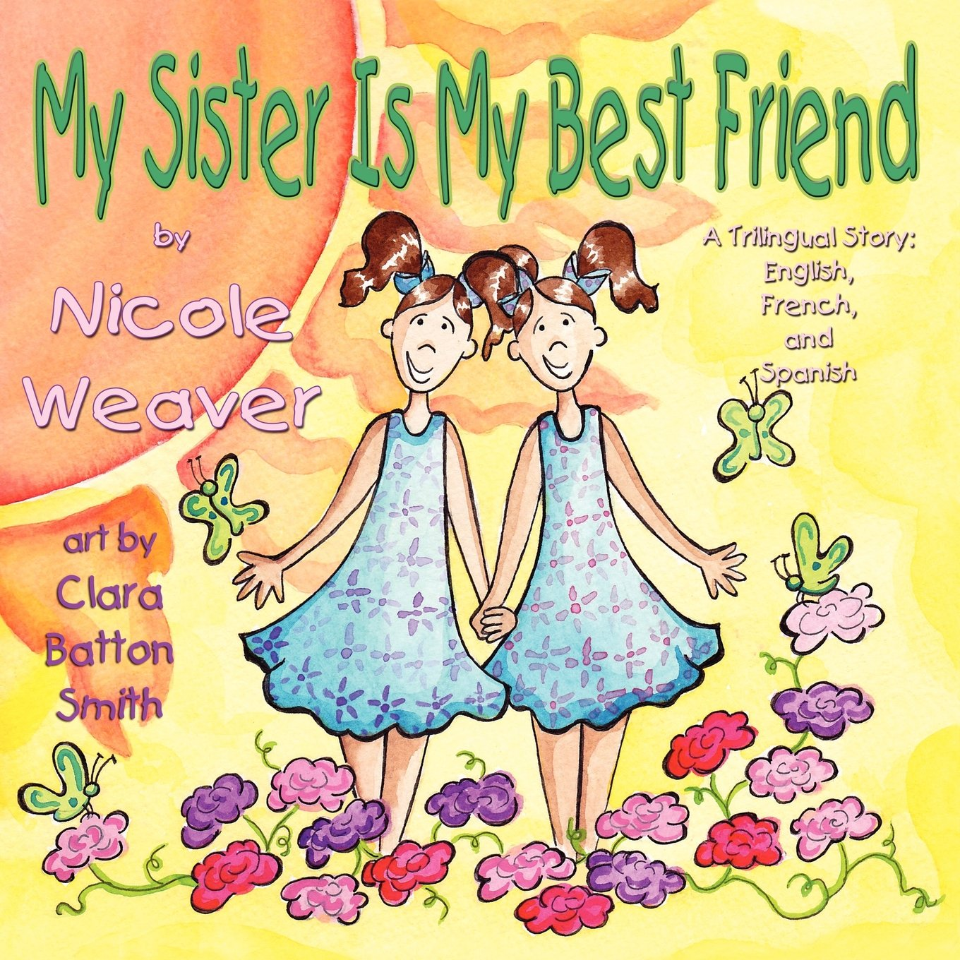 buy my sister is my best friend a trilingual story book online at  buy my sister is my best friend a trilingual story book online at low prices in my sister is my best friend a trilingual story reviews ratings