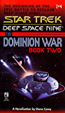 The Dominion Wars: Book 2: Call to Arms (Star Trek: The Next Generation)