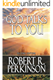 God Talks to You: Second Edition