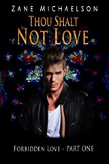 Forbidden Love - Part One: Thou Shalt Not Love Kindle Edition