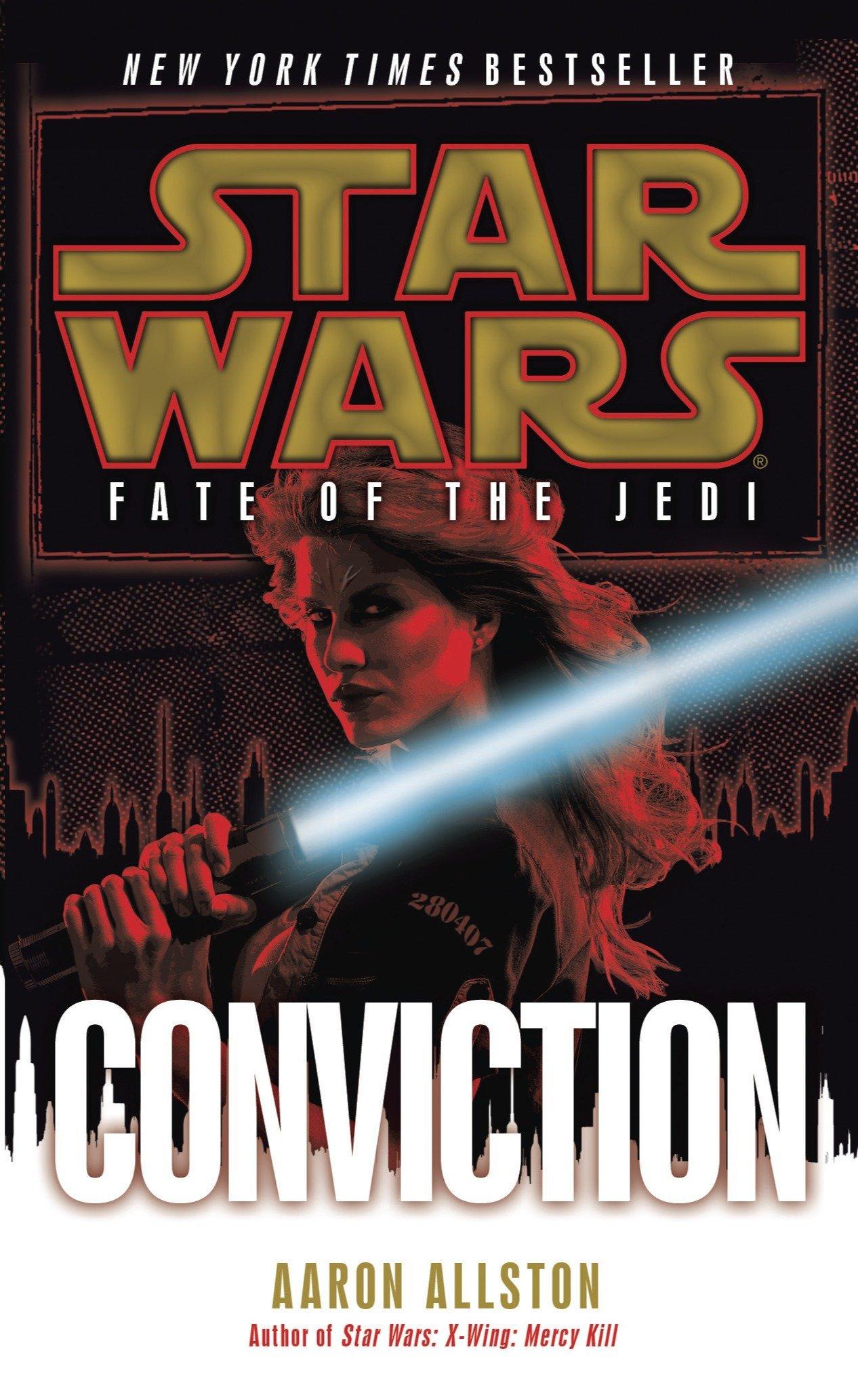 Conviction: Star Wars Legends (Fate of the Jedi) (Star Wars: Fate of the Jedi - Legends, Band 7)