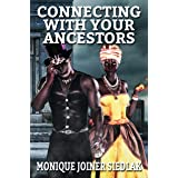 Connecting With Your Ancestors (African Magic Book 8)