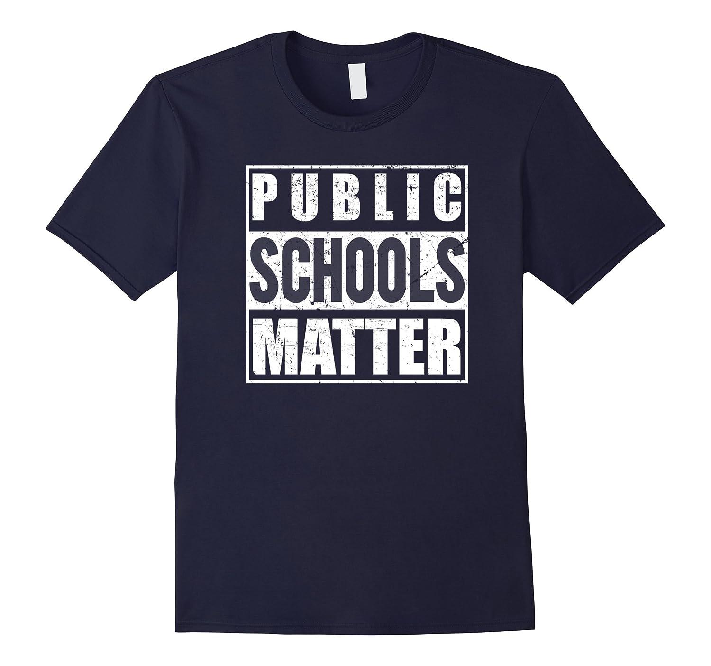 Teacher Jobs Public School Matter T-Shirt Back To School TEE-TJ