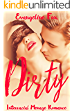 Dirty: Interracial Menage Romance