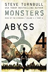 MONSTERS: Abyss (Rise of the Kymiera, Volume 1 Book 4) Kindle Edition