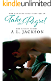 Take this Regret (The Regret Series Book 2) (English Edition)