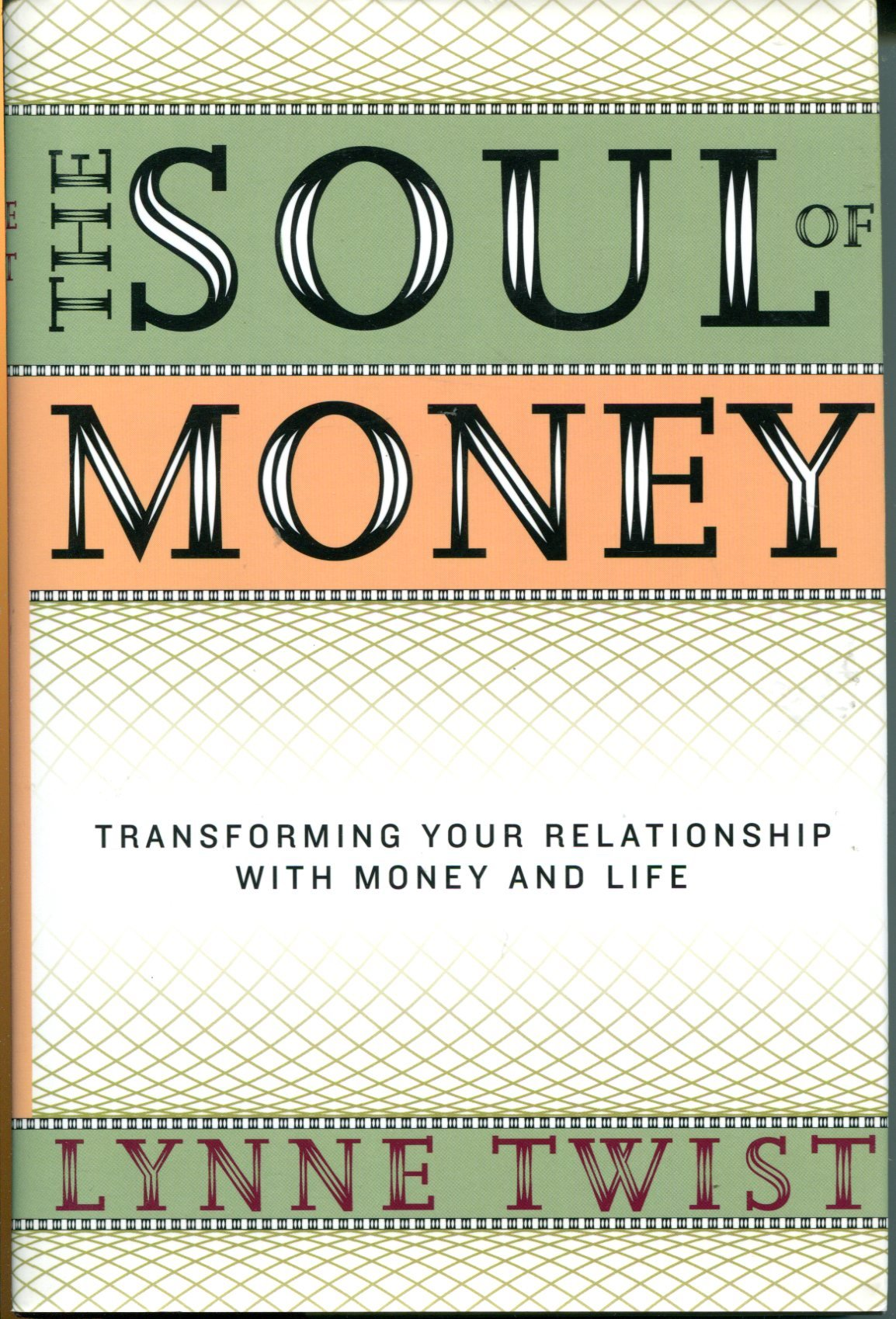 The Soul of Money: Transforming Your Relationship with Money and Life pdf epub