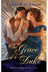 The Grace of a Duke (The Daughters of the Aristocracy Book 2) Kindle Edition
