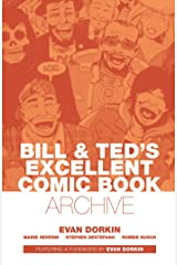 Bill & Ted's Excellent Comic Book Archive Hardcover