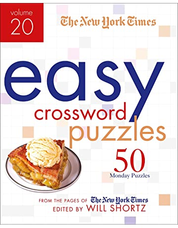 The New York Times Easy Crossword Puzzles Volume 20: 50 Monday Puzzles from the Pages