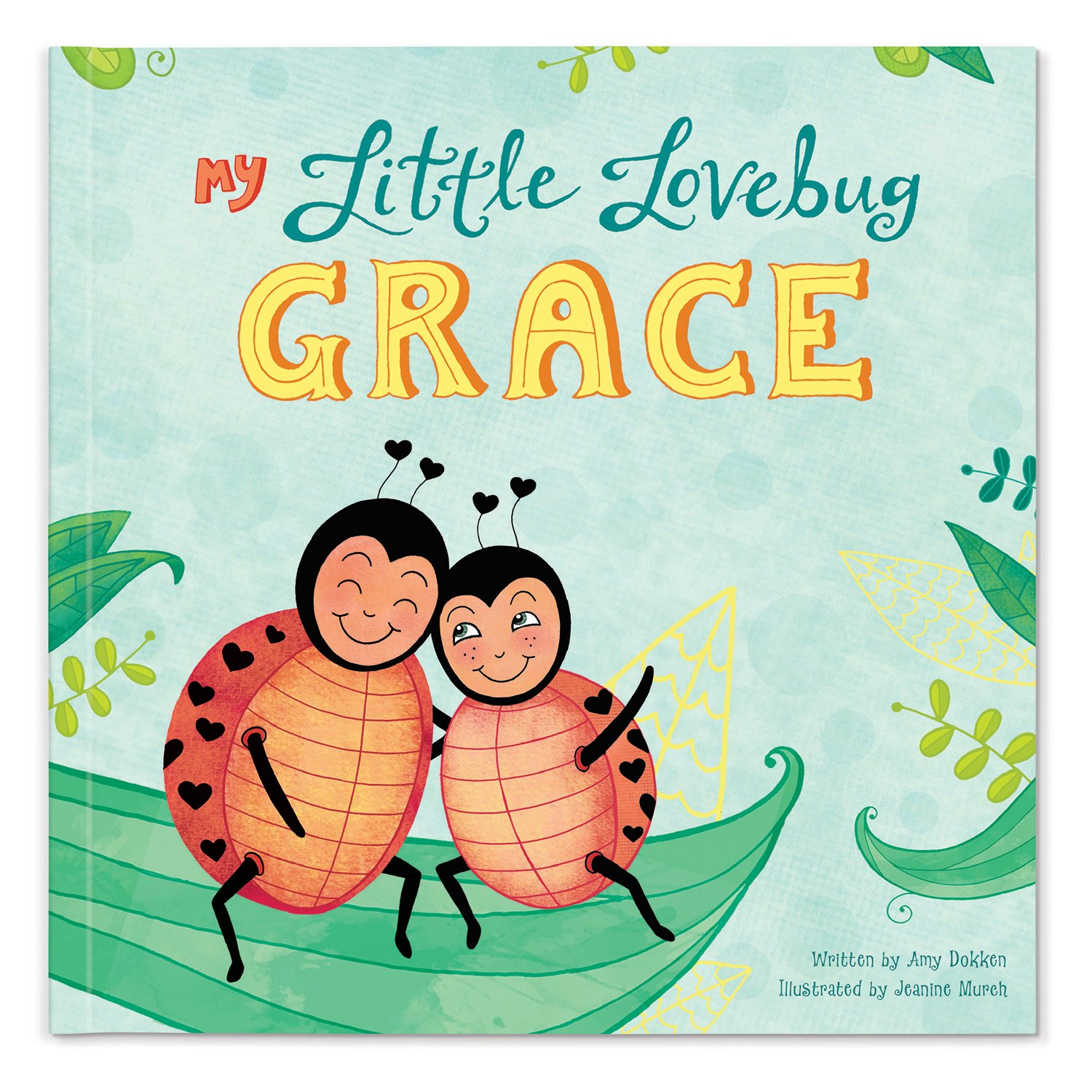 Lovebug Personalized Custom Name Love My Kids Book (Softcover)