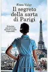Il segreto della sarta di Parigi (Italian Edition) Kindle Edition