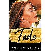 Fade: A Small Town Romance