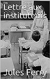 Lettre aux instituteurs