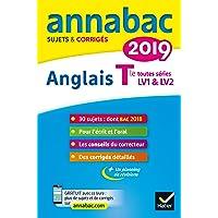 Annales Annabac 2019 Anglais Tle LV1 et LV2: sujets et corrigés du bac Terminale toutes séries