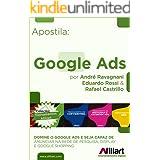 Google Ads: Apostila Afiliart (Treinamento de Introdução ao Marketing Digital Livro 4)