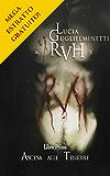 RVH - Ascesa alle Tenebre - Mega estratto gratuito