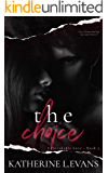 The Choice: A Dark Hollywood Romance (Unbreakable Love Book 3)