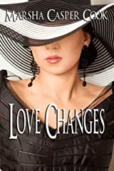 Love Changes Kindle Edition