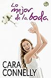 Lo mejor de la boda (Top Novel) (Spanish Edition)