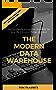The Modern Data Warehouse: A New Approach for a New Era