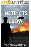 Instincts of the Crow: Tony Crow private detective mystery # 4 (Tony Crow mysteries)