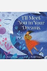 I'll Meet You in Your Dreams Hardcover
