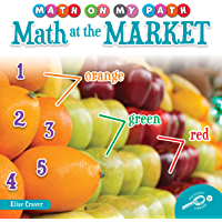 Rourke Educational Media | Math on My Path: Math at the Market | 24pgs