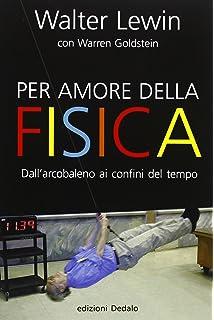 For the love of physics from the end of the rainbow to the edge of per amore della fisica dallarcobaleno ai confini del tempo fandeluxe Gallery