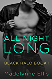 All Night Long (Black Halo, Book 1) (Black Halo Series)
