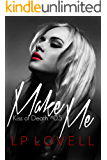 Make Me: A dark mafia prequel (Kiss of Death)
