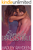 Simply Irresistible: Book 2 Simply Series