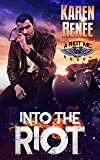 Into the Riot: Riot MC #3