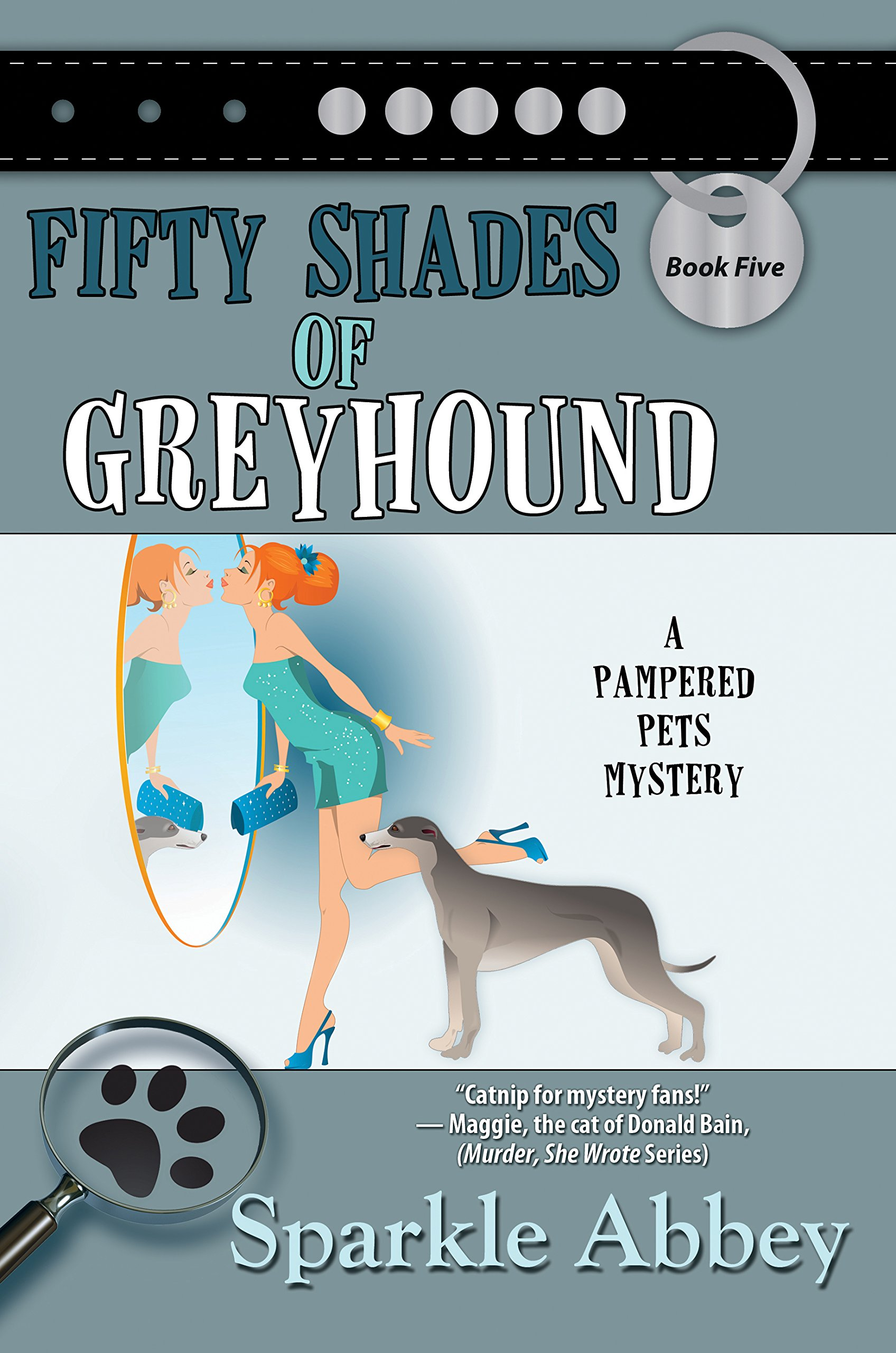 Fifty Shades of Greyhound (A Pampered Pets Mystery) pdf