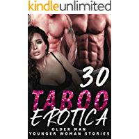 EROTICA – OLDER MAN YOUNGER WOMAN STORIES : 30 EROTIC BOOKS COLLECTION