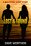 Lost & Found: A Max Ryker Short Story (A Max Ryker Short Story  Book 3)