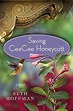 Saving CeeCee Honeycutt: A Novel