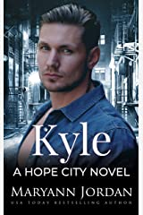 Kyle (Hope City Book 4) Kindle Edition