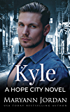 Kyle (Hope City Book 4)
