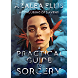 A Conjuring of Ravens (A Practical Guide to Sorcery Book 1)