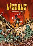 Lincoln, Tome 8 : Le démon des tranchées