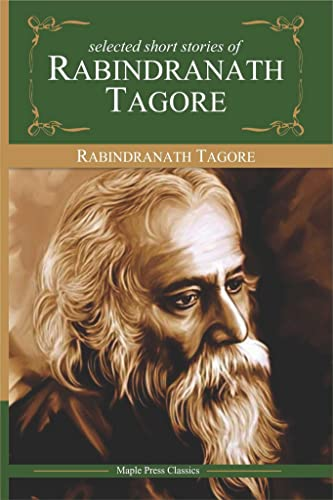 Rabindranath Tagore - Selected Short Stories